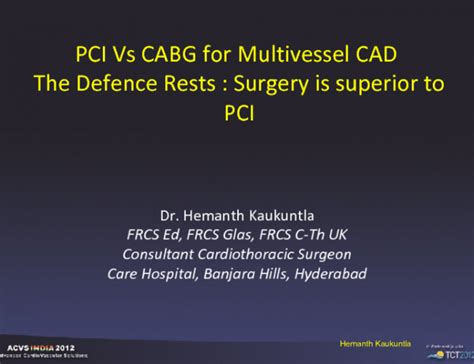 PCI Vs CABG for Multivessel CAD The Defence Rests