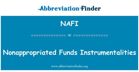 定義 NAFI: Nonappropriated 資金の組織 - Nonappropriated Funds Instrumentalities